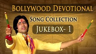 Bollywood Devotional Songs - Vol 1 - Non Stop Hit Songs