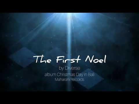 LAGU NATAL GAMELAN BALI | The First Noel  By Diverse