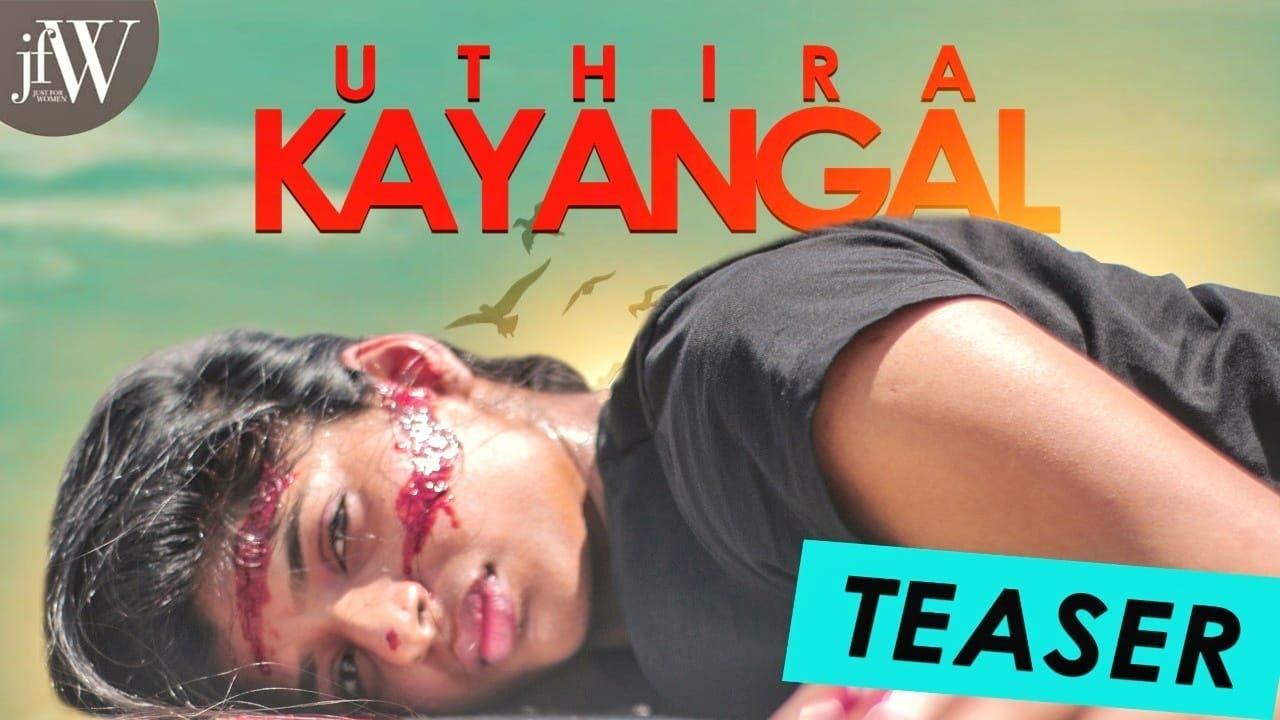 TEASER - UTHIRA KAYANGAL   SHORT FILM TEASER   Ft.Dipshi Blessy & Naren   JFW ORIGINALS