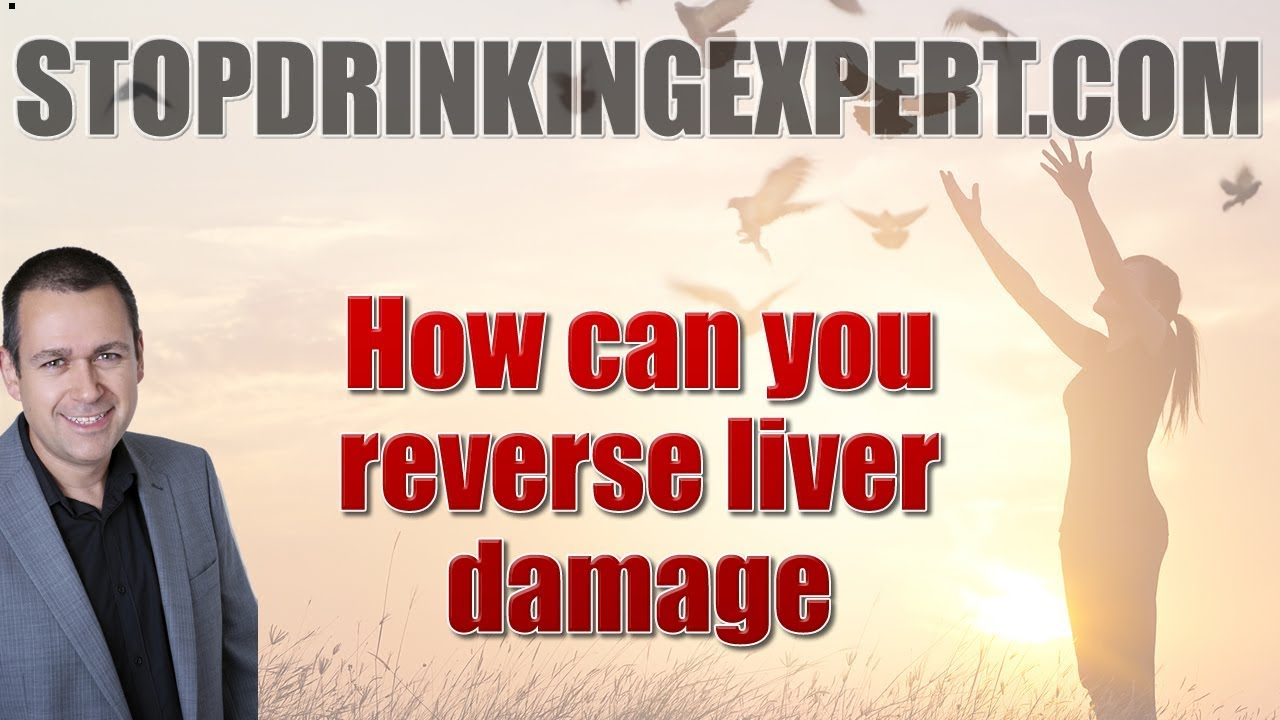 How can you reverse liver damage - Is it possible?