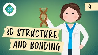 3D Structure and Bonding: Crash Course Organic Chemistry #4