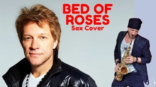 Bed of roses Bon Jovi Sax Cover Karaoke Instrumental