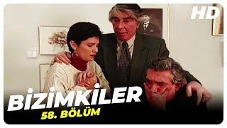 Bizimkiler 58. Bölüm  Nostalji Diziler