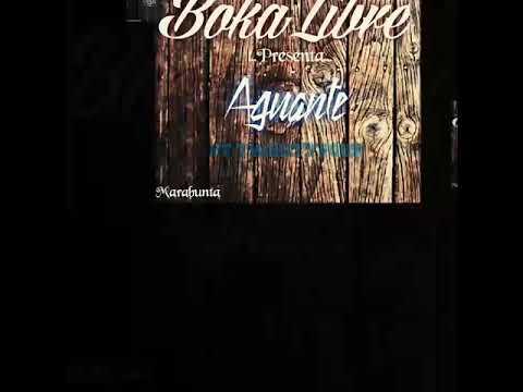 BokaLibre - 04 - Aguante Ft TwentyFour (Marabunta 2017)