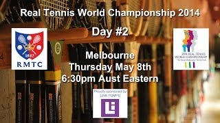 Real Tennis World Championships 2014 Day #2