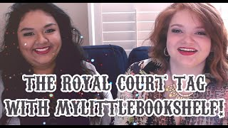 THE ROYAL COURT TAG | with mylittlebookshelf