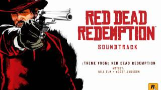 (Theme From) Red Dead Redemption - Red Dead Redemption Soundtrack