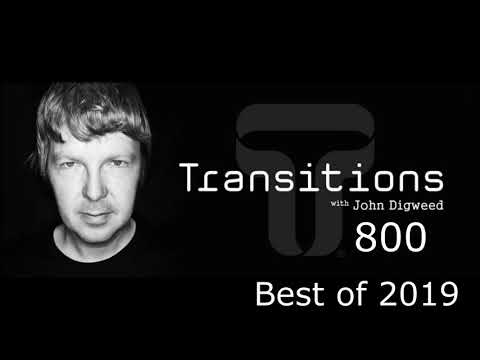 John Digweed - Transitions 800 ( Best Of 2019 )