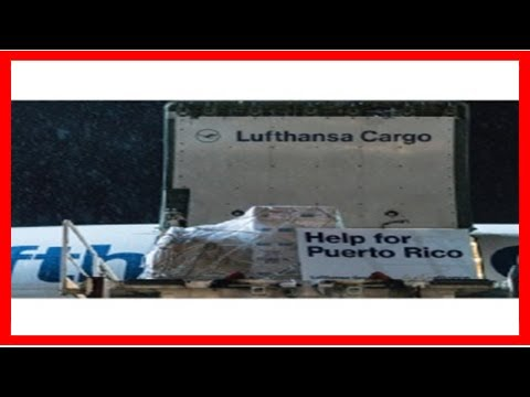 Breaking News   Lufthansa is flying out relief-aid goods to puerto rico
