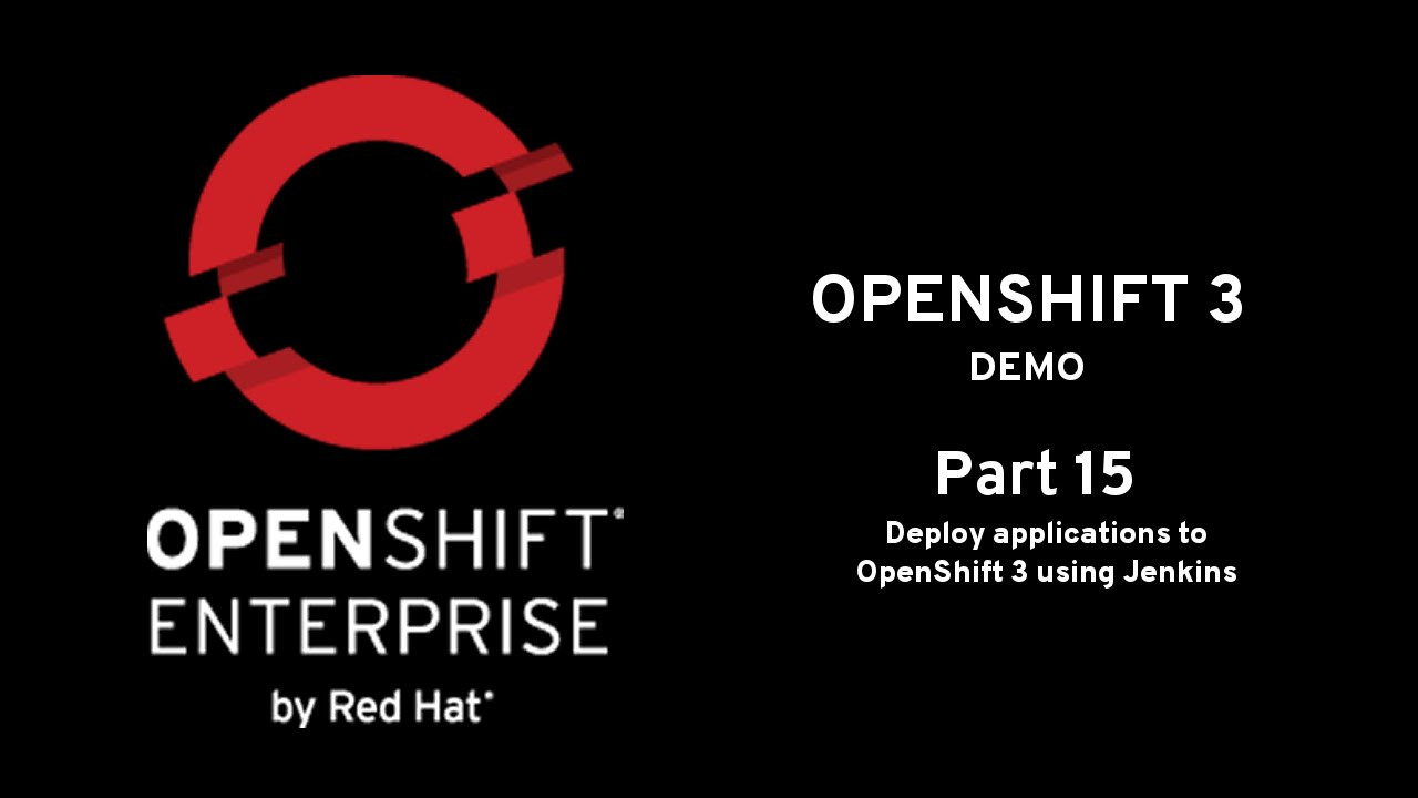 Using Jenkins to deploy on OpenShift 3