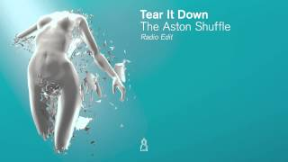 The Aston Shuffle - Tear It Down (Radio Edit)