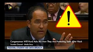 Congressman Will Hurd Asks IRS What They've Done Since Being Hacked! 2017