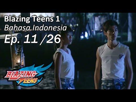 Blazing Teens 1 Ep. 11/26 Bahasa Indonesia Mp3