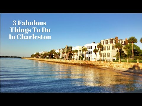 3 Fabulous Things To Do In Charleston SC