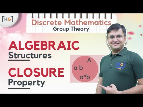 Part-2   Closure property   Algebraic Structures in Discrete Mathematics in HINDI   Group theory