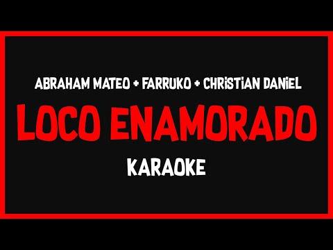 Karaoke: Abraham Mateo ft Farruko, Christian Daniel - Loco Enamorado 🎤🎶