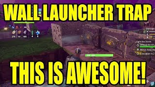 FORTNITE - Wall Launchers ARE AWESOME!!! BEST TRAP EVER