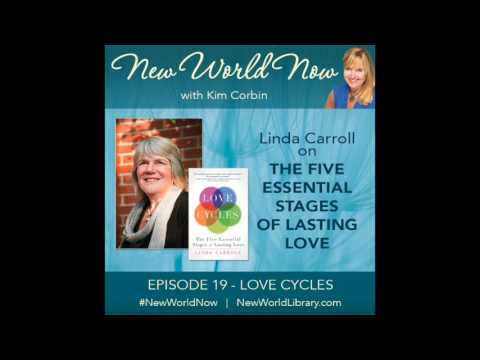 Episode 19 New World Now Love Cycles With Linda Carroll Youtube