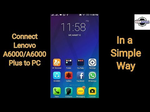 How To Connect Lenovo A6000 Plus PC