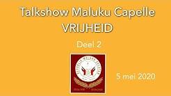 Deel 2 : Talkshow Capelle Maluku - Vrijheid