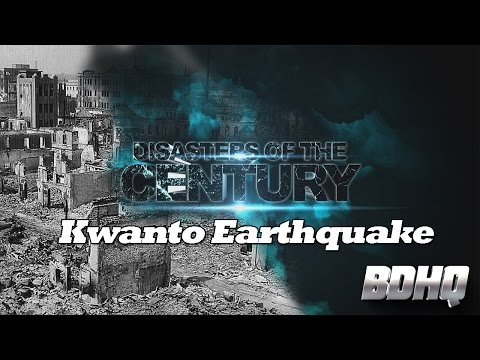 Kwanto Earthquake - Disasters of the Century