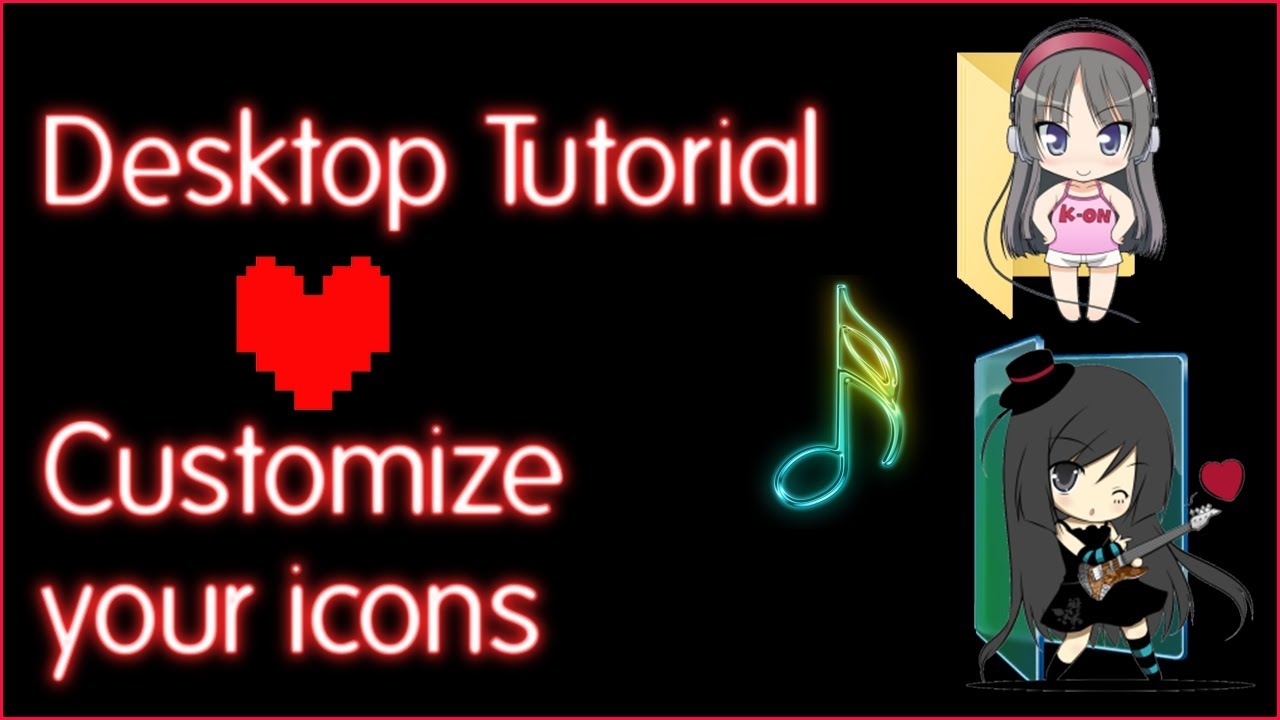 Customize Your Desktop With Anime Icons Windows Tutorial Youtube