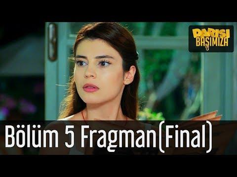 Darısı Başımıza 5. Bölüm (Final) Fragman