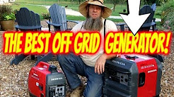 OFF GRID power BEST GENERATOR 3 reasons why!