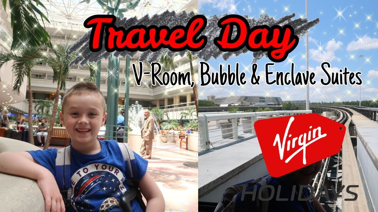 Travel Day May 2019 | Manchester to Orlando | Virgin | Enclave Suites | International Drive