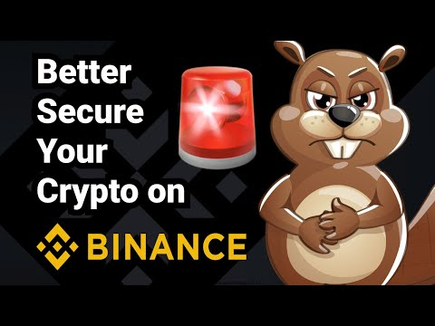 Better Secure Your Coins on Binance!