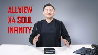 REVIEW - Allview X4 Soul Infinity - Vorbește românește
