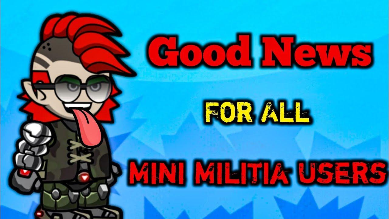 Good News For Mini Militia DA2 Users 😱 || Mini Militia || Mini Gaming