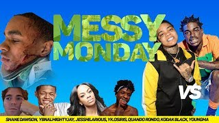 DRAMA ALERT !!! SHANE DAWSON, KODAK BLACK VS YOUNG MA, QUANDO KICK GF OUT | MESSY MONDAY