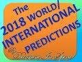 2018 WORLD PREDICTIONS - covers so many future & 2019 Predictions