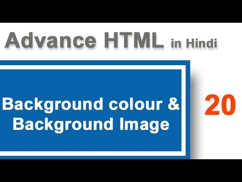 Background Colour And Background Image In HTML In Hindi