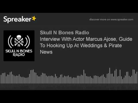 Interview With Actor Marcus Ajose, Guide To Hooking Up At Weddings & Pirate News (part 5 of 5)
