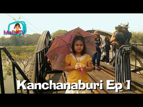 Travel : The Bridge of the River Kwai : Kanchanaburi Thailand l Melis Tv