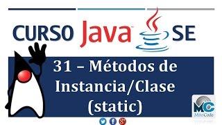 Tutorial Java SE - 31 Métodos de Instancia y Métodos de Clase (static)