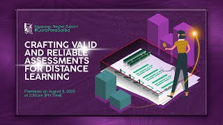 Crafting Valid And Reliable Assessments For Distance Learning