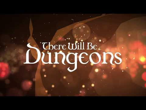 There Will Be Dungeons 02a