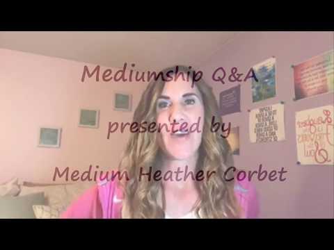 Mediumship Q&A with Medium Heather Corbet