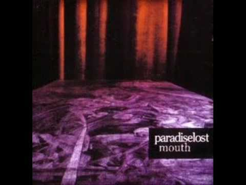 Paradise Lost - Mouth (Remix)