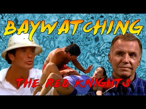 Baywatching: The Red Knights
