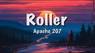 Apache 207 - ROLLER (Lyrics)