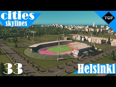 Cities: Skylines | Helsinki - Osa 33 | Töölön Jalkapallostadioni!
