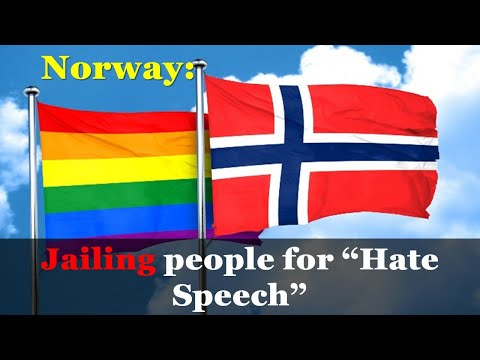 """Norway Hate Speech Laws could throw people in jail for being """"offensive"""""""