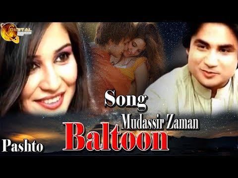 Baltoon   Mudassir Zaman   Pashto Song   HD Video