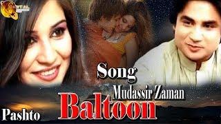 Download Video Baltoon | Mudassir Zaman | Pashto Song | HD Video MP3 3GP MP4