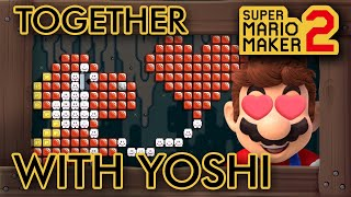 "Super Mario Maker 2 - Amazing ""Together With Yoshi"" Level"