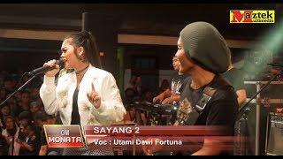 Download Video SAYANG 2  Utami Dewi Fortuna MONATA MP3 3GP MP4